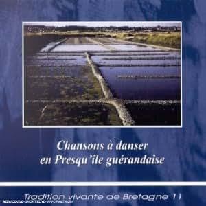 Chansons A Danser En Presqu'Ile Guerandaise