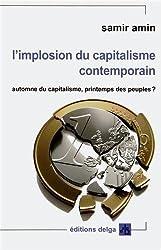 L'implosion du capitalisme contemporain : Automne du capitalisme, printemps des peuples ?