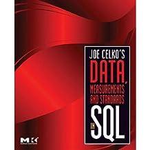 [(Joe Celko's Data, Measurements and Standards in SQL )] [Author: Joe Celko] [Nov-2009]