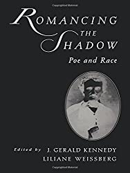 Romancing the Shadow: Poe and Race