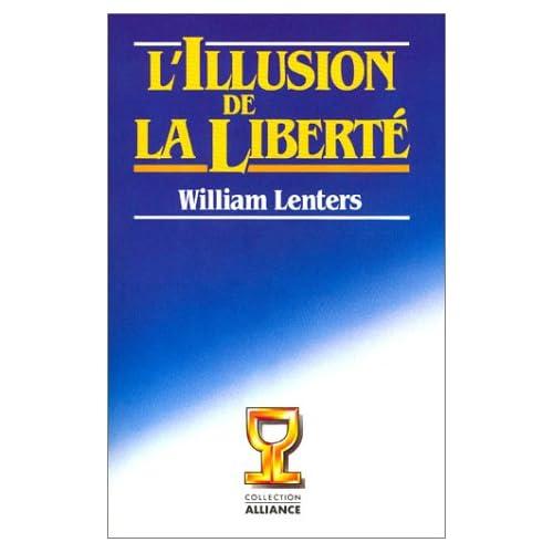 L'Illusion de la liberté