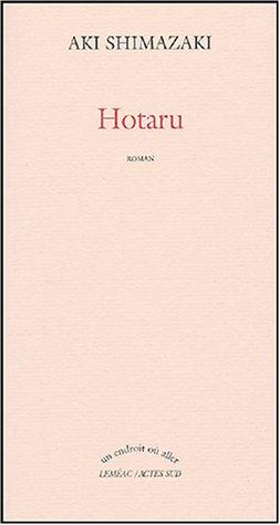Le poids des secrets, Tome 5 : Hotaru par Aki Shimazaki