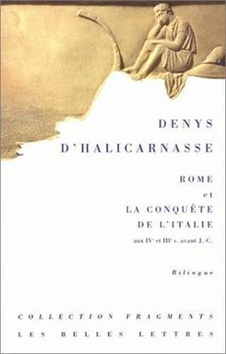 Rome et la conquête de l'Italie (IVe-IIIe siècles) : Antiquités romaines, Livres XIV à XX