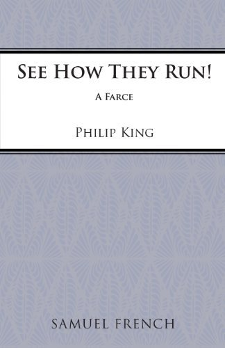 See How They Run!: Play (Acting Edition) by King, Philip (1946) Paperback