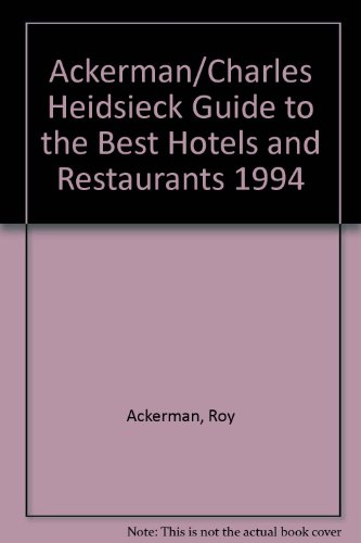 ackerman-charles-heidsieck-guide-to-the-best-hotels-and-restaurants-1994