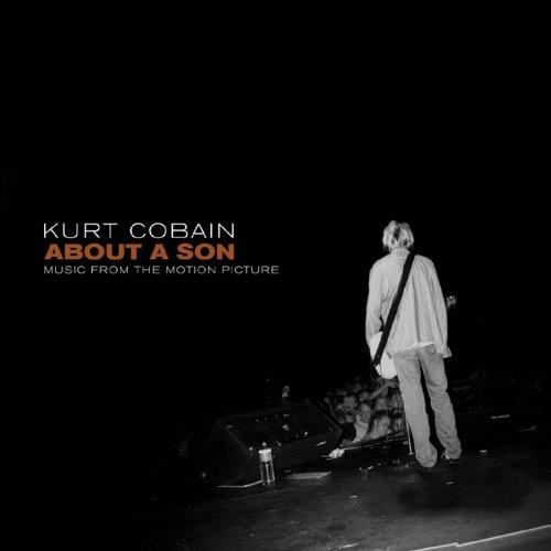 Kurt Cobain About A Son: Music...