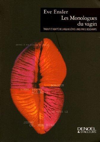 Les Monologues du vagin de Ensler,Eve (2005) Broché