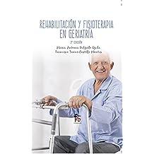 Rehabilitación Y Fisioterapia Geriatría-3 Edición