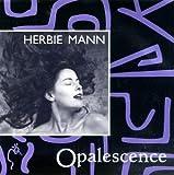 Opalescence by Herbie Mann (2000-02-15)