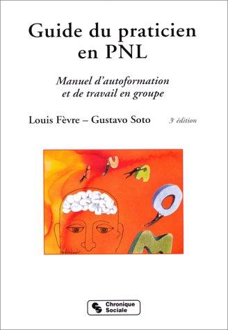 Le guide du praticien en PNL