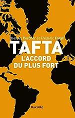 TAFTA - L'accord du plus fort de Thomas Porcher