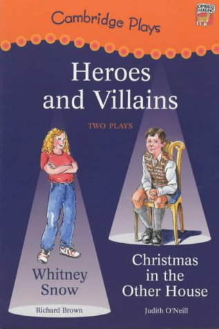 Heroes and villains : two plays