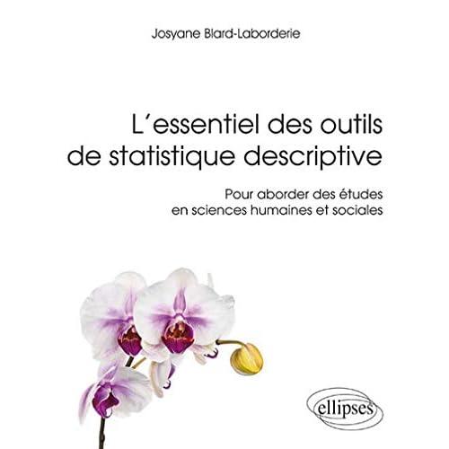 L'Essentiel des Outils de Statistique Descriptive pour Aborder des Études en Sciences Humaines et Sociales