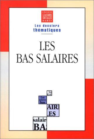Les Dossiers thématiques, numéro 20 : Les Bas Salaires