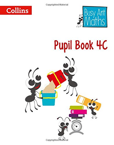 Pupil Book 4C (Busy Ant Maths) por Jeanette Mumford