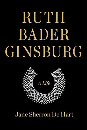 Ruth Bader Ginsburg: A Life (English Edition)