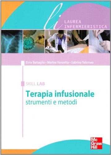 Terapia infusionale. Strumenti e metodi