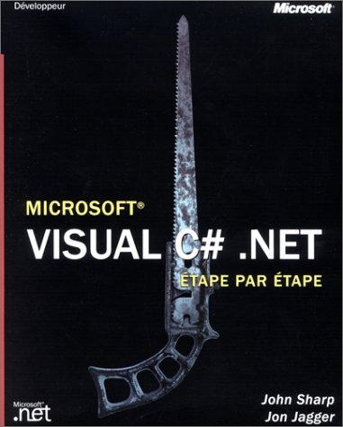 Microsoft Visual C# Etape par Etape