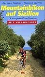 Mountainbiken auf Sizilien: 20 ausgewählte Touren