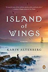 By Altenberg, Karin [ [ Island of Wings[ ISLAND OF WINGS ] By Altenberg, Karin ( Author )Dec-27-2011 Paperback ] ] Dec-2011[ Paperback ]