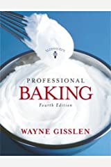 Professional Baking, Fourth Edition, Trade Version Hardcover