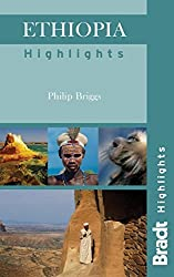 Ethiopia Highlights (Bradt Travel Guide Ethiopia Highlights) by Philip Briggs (2012-09-18)