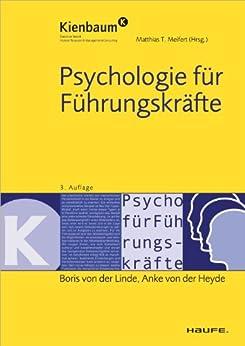 Psychologie für Führungskräfte (Kienbaum bei Haufe) von [Linde, Boris von der, Anke von der Heyde]