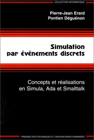 Simulation par évènements discrets. Concepts et réalisations en Simula, Ada, Smalltalk