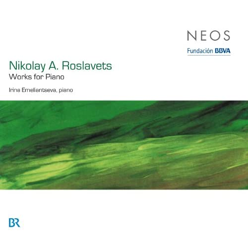 Roslavets: Works for Piano