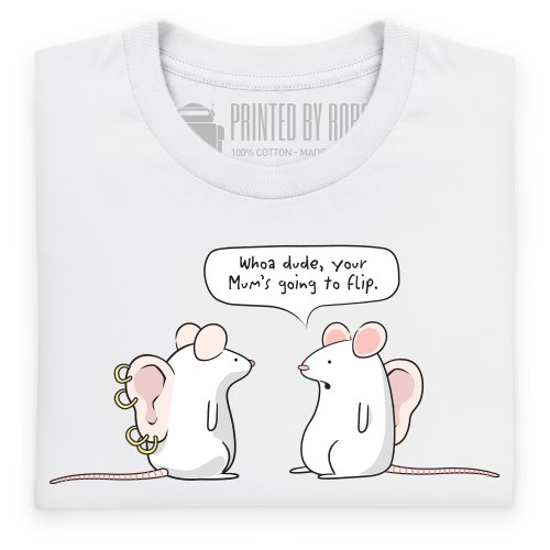 Your Mum's Going To Flip T-shirt, Uomo Bianco