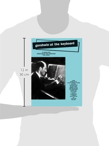Gershwin at the Keyboard: Piano Arrangements