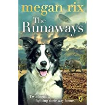 [(The Runaways: Book 6)] [By (author) Megan Rix] published on (July, 2015)