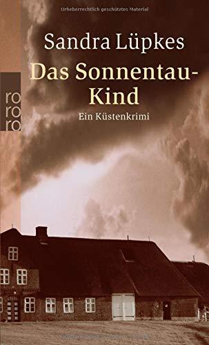 Das Sonnentau-Kind: Ein Küstenkrimi (Wencke Tydmers ermittelt, Band 5)