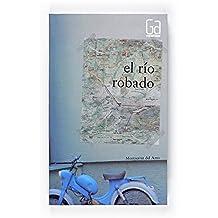 El río robado (eBook-ePub) (Gran angular)