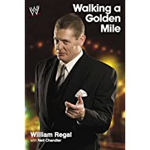 Walking a Golden Mile (English Edition)