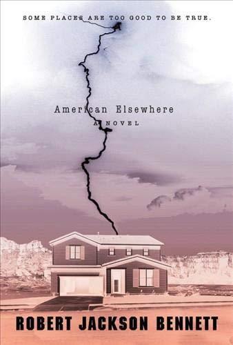 American Elsewhere por Robert Jackson Bennett