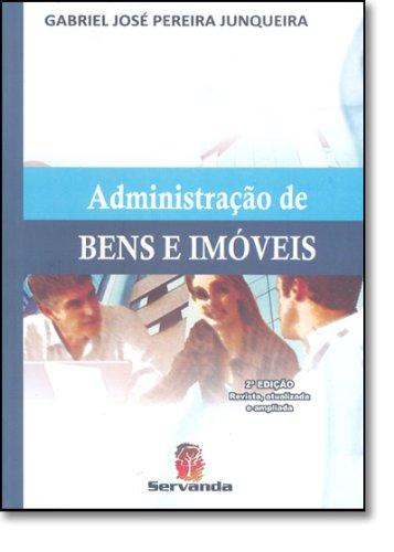 ADMINISTRACAO DE BENS E IMOVEIS - 2 ED.