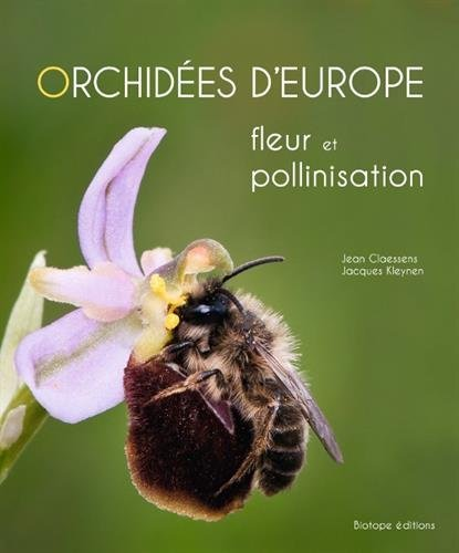 Orchidées d'Europe : Fleur et pollinisation