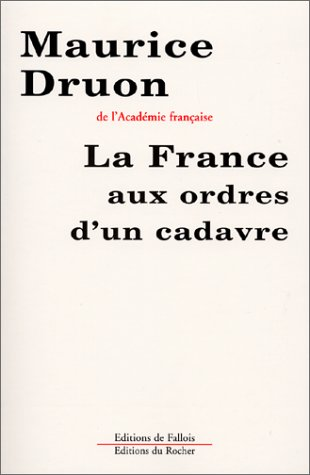 La France aux ordres d'un cadavre