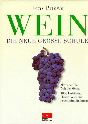 Wein Die Neue Grosse Schule