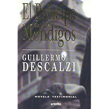 El Principe de los Mendigos / Prince of the Destitute