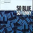 So Blue So Funky: HEROES OF THE HAMMOND/VOLUME 2