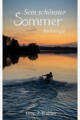 Sein schönster Sommer: Anthologie Taschenbuch