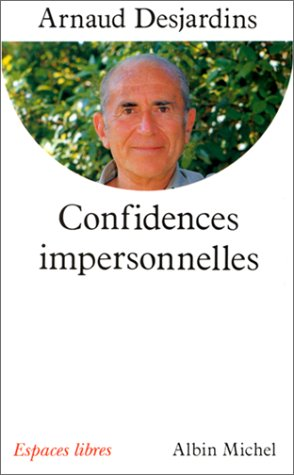 Confidences impersonnelles : Entretiens avec Gilles Farcet