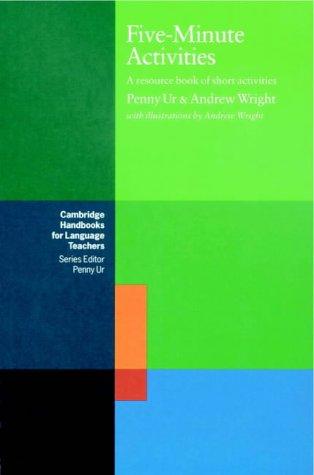 Five-Minute Activities: A Resource Book of Short Activities