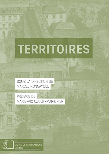 Territoires (Actes de la recherche à l'ENS n°13                                  (livre numérique))