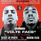 Volte Face (première Classe Vol 2-les Face-à-face Du Rap Français)