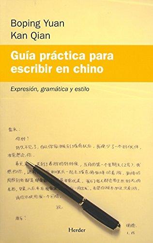 Guía práctica para escribir en chino. Expresión, gramática y estilo por From Editorial Herder, S.a.
