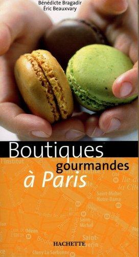 Boutiques gourmandes à Paris