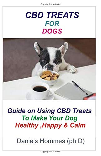 CBD TREATS FOR DOGS: Learn how to cure the following ailment in Dogs. Cancer pain, Arthritis in Dog,Loss оf арреtіtе,Dоg Anxiety,Dоg ѕеіzurеѕ,Aggrеѕѕіvе bеhаvіоr and stop that itch with CBD treat -